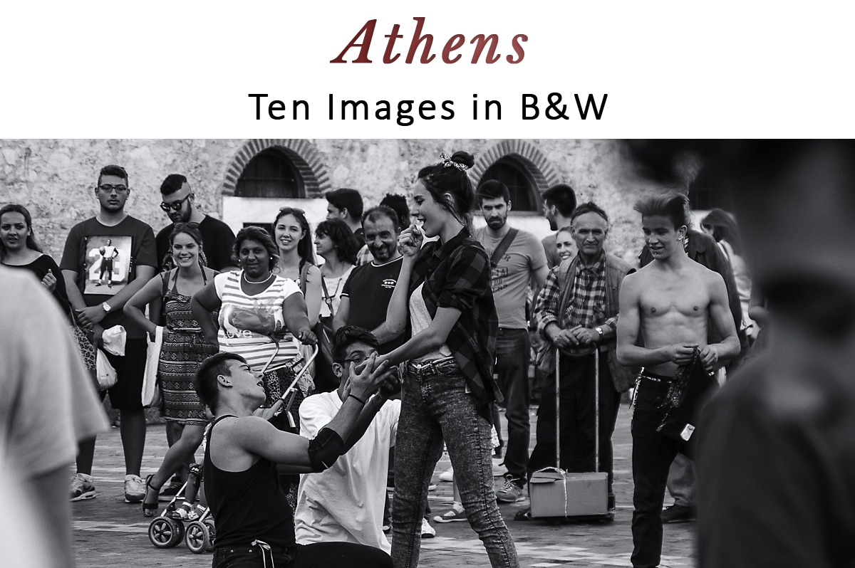 Athens : Ten Images in B&W
